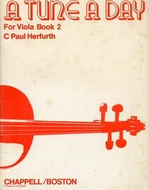 A Tune a Day for Viola - Book 2 - A second book for Viola Instruction by individual lessons or Class Tuition - Provides trianing in ensemble playing w
