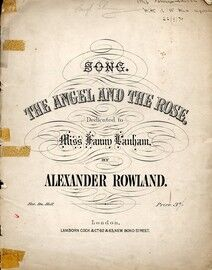 The Angel and the Rose - Song Dedicated to Miss Fanny Lanham