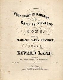 When Night is Darkest and Dawn is Nearest - Sung by Madame Patey Whytock
