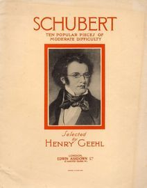 Schubert - Ten popular pieces of moderate difficulty, for the piano