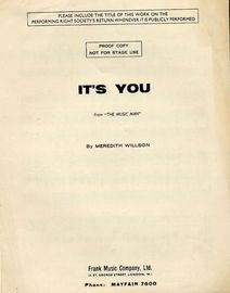 It's You - Song - From the Musical Comedy