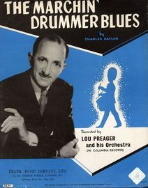 The Marchin' Drummer Blues - Recorded by Lou Preager and his Orchestra on Columbia Records