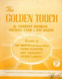The Golden Touch - Song Recorded by Ray Martin, Victor Silvester, Art Gregory and Victor Labati