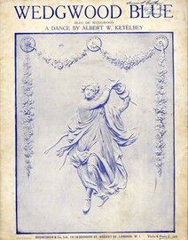 Wedgwood Blue (Bleu de Wedgwood) - A Dance by Albert W. Ketelbey - For Violin and Piano