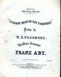 I Cannot Bear to Say Farewell - Song - Dedicated to Miss Fanny Barwick