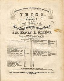 Hark! tis the Indian Drum - No. 14 of trios composed and dedicated to the Glee and Choral Societies of Great Britain - For Vocal Trio and Pianoforte