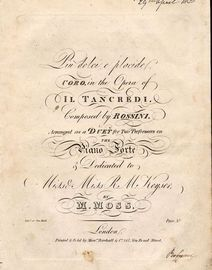 Piu Dolci E Placide - Coro in teh Opera of Il Tancredi - Arranged as a Duet for Two performers on the Piano Forte and Dedicated to Miss and Miss R. M.
