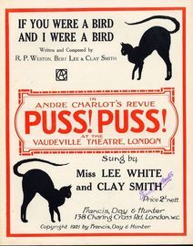 If you were a Bird and I were a Bird - Sung by Miss lee White and Clay Smith in Andre Charlot's Revue