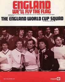 England, We'll Fly the Flag - For Piano and Voice with Chord symbols - As Recorded by The England World Cup Squad on England Records