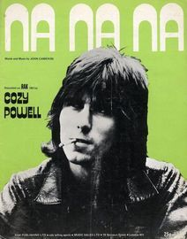 Na na na - Recorded on RAK 180 by Cozy Powell - For Piano and Voice with chord symbols