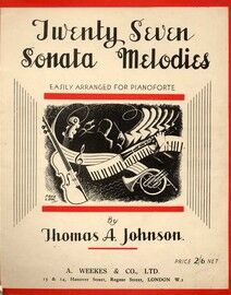 Twenty Seven Sonata Melodies - Easily arranged for the Pianoforte