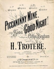 Piccaninny Mine,  Good Night! - Song on the key of B flat major for higher voice