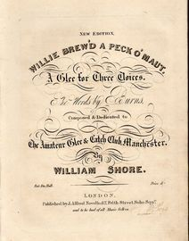 Willie brew'd a peck o' maut - A Glee for Three Voices - The words by Burns - Dedicated to The Amateur Glee and Catch Club, Manchester - New Edition