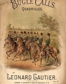Bugle Calls (The British Army Regimental Calls) - Quadrilles - Composed by Leonard Gautier
