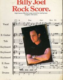 Billy Joel - Rock Score - Eight famous Billy Joel songs scored for small groups complete with lyrics