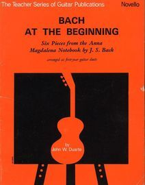 Bach at the Beginning - Six pieces from the Anna Magdalena Notebook - Arranged for first year guitar duets