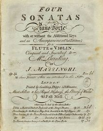 Four Sonatas for the Piano Forte - With or Without the Additional Keys and an accompaniment (ad Libitum) for a Flute or Violin composed and Inscribed