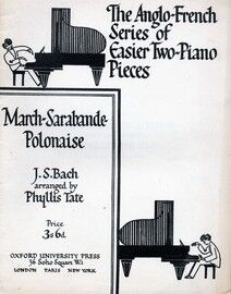 Bach - March - Sarabande - Polonaise - The Anglo French Series of Easier Two Piano Pieces