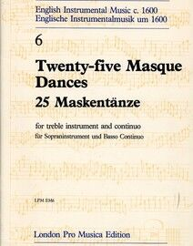 25 Masque Dances - For Treble Instrument & Continuo - London Pro Musica Edition No. 6