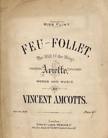 Feu Follet - The Will O\' The Wisp - Ariette - Dedicated to Miss Flint