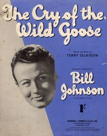 The Cry of the Wild Goose - Song - Featuring Bill Johnson