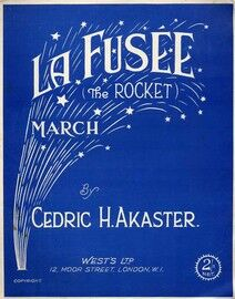La Fusee (The Rocket) - March for Piano