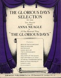 The Glorious Days Selection For Piano - From The Musical Play 'The Glorious Days' - As performed by Anna Neagle