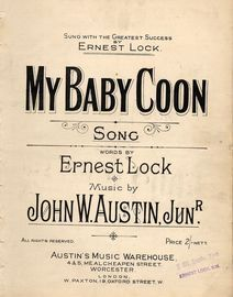 My Baby Coon - Sung with the Greatest Success by Ernest Lock