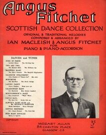 Angus Fitchet Scottish Dance Collection - Original & Traditional Melodies composed & arranged for Piano & Piano Accordion - Featuring Angus Fitchet