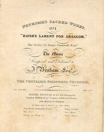 David's Lament for Absalom - No. 1 from Neukomm's Sacred Works Series - Composed and Dedicated to J. Braham Esq.