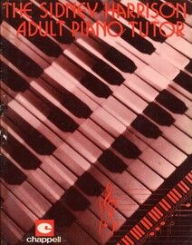The Sidney Harrison Adult Piano Tutor