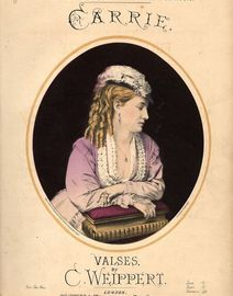 Carrie - Valses - From Weippert's Series of Popular Dance Music