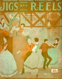 Jigs and Reels - Harding's Original Collection - 200 Jigs, Reels and Country Dances - For Piano, Violin, Flute or Mandolin