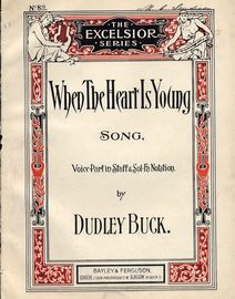 When the Heart is Young - Song - In the key of D major for medium voice - The Excelsior series No. 83 - For Piano and Voice