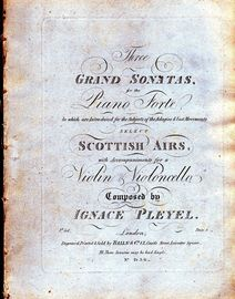Three Grand Sonatas for the Pianoforte - In which are introduced for the Subjects of the Adagios and last Movements Select Scottish Airs  - With accom