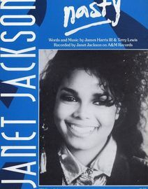 Nasty - Recorded by Janet Jackson on A and M Records - For Piano and Voice with Guitar chord symbols
