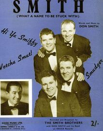 Smith (What A Name To Be Stuck With) - Song - Featuring The Smith Brothers