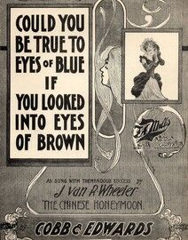 Could you be true to Eyes of Blue if you looked in to Eyes of Brown
