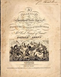 A Collection of Strathspeys, Reels, Jigs etc. (Grants 1st Collection) - For the Pianoforte, Violin and Violoncello - Dedicated to Mrs Col. Grant of Gr