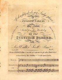 If Doughty deeds my Ladye please - A Favorite Ballad - The Poetry selected from the Minstrelsy of the Scottish Border - Sung by Mr Kellner at the Musi