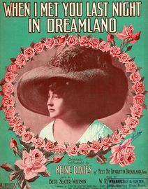 When I met you last night in Dreamland - Originally introduced by Reine Davies of Meet me to-night in Dreamland fame -