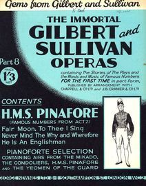 H.M.S. Pinafore - Famous Numbers from Act 2 - The Immortal Gilbert and Sullivan Operas - Part 8 - Containing the stories of the plays and the words an