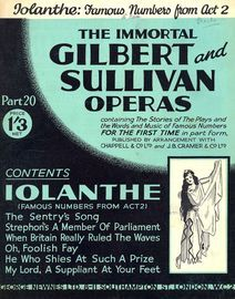 Iolanthe - Famous Numbers from Act 2 - The Immortal Gilbert and Sullivan Operas - Part 20 - Containing the stories of the plays and the words and musi