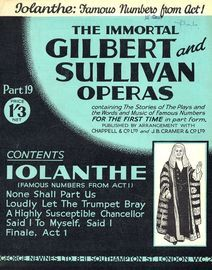 Iolanthe - Famous Numbers from Act I - The Immortal Gilbert and Sullivan Operas - Part 19 - Containing the stories of the plays and the words and musi