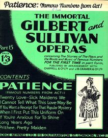Patience - Famous Numbers from Act 1 - The Immortal Gilbert and Sullivan Operas - Part 15 - Containing the stories of the plays and the words and musi