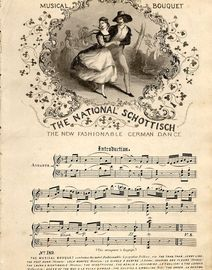 The National Schottisch - The New Fashionable German Dance - Musical Boquuet No. 189