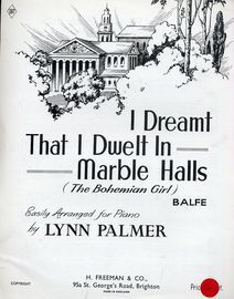 I Dreamt That I Dwelt in Marble Halls, from Balfe's