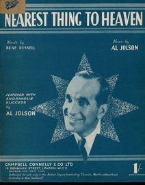 Nearest thing to Heaven - Featured with Enormous success by Al jolson