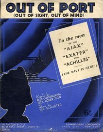 Out of Port (Out of Sight, Out of Mind) - To the men of the