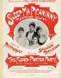 Sleep Ma Picaninny (Plantation Lullaby) - Dedicated to Miss Gertie Flood Porter - Sung by The Flood-Porter Party